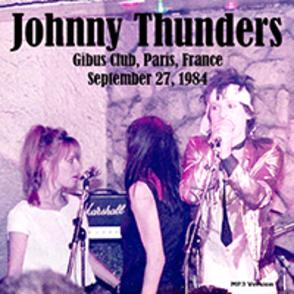 Braderie Rock de Printemps - Jour 8 : Johnny Thunders - Gibus Paris - 27 Septembre 1984