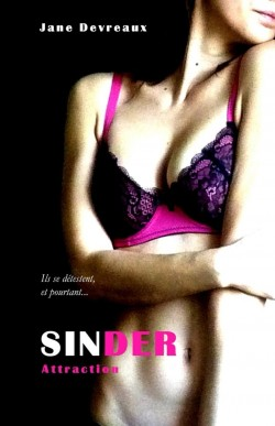 Sinder, Tome 2 : Attraction de Jane Devreaux