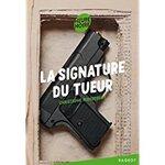 Chronique La signature du tueur de Christophe Miraucourt