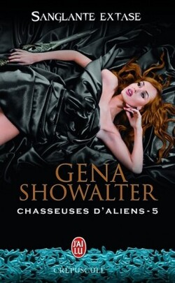 Chasseuses d'Aliens - Gena Showalter