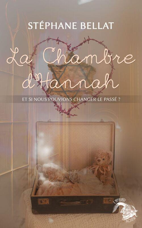 La chambre d'Hannah – Stéphane Bellat