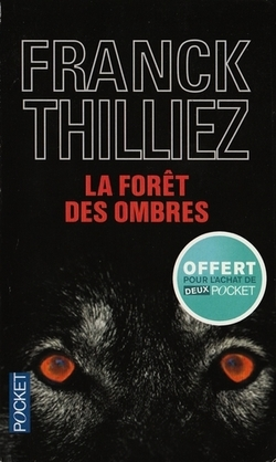 La forêt des ombres de Franck Thilliez