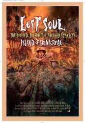 Affiche Lost Soul - The Doomed Journey of Richard Stanley's Island of Dr. Moreau (BIFFF 2015)