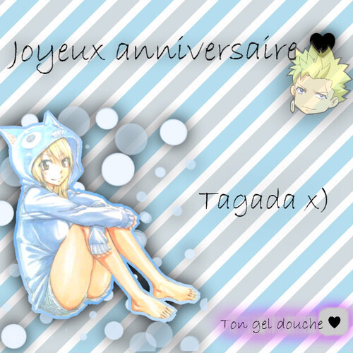 Happy Birthday Tagada-chan x) ♥