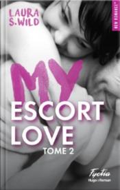 My Escort Love - Tome 2