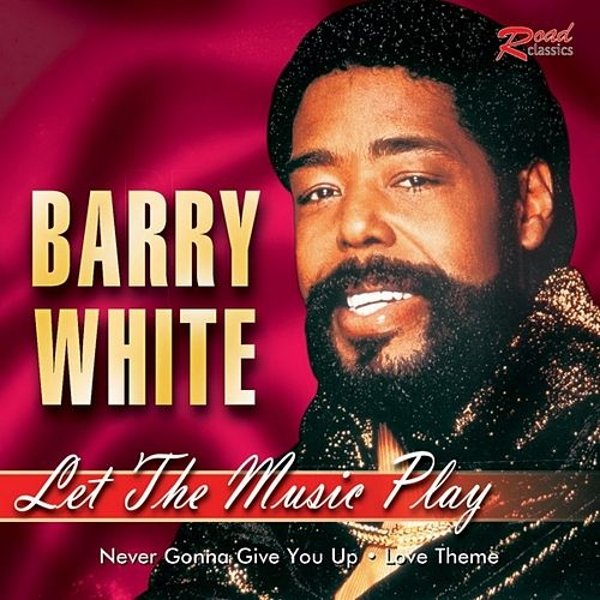 Let The Music Play de Barry White : Napster
