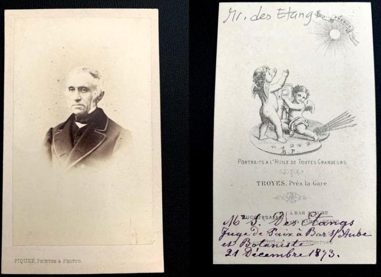 Stanislas des Etangs Juge de Paix honoraire à Bar-sur-Aube (1848-1874), et Botaniste Herborisateur, un des fondateurs du Musée de Troyes  (photographie tirée sur papier albuminé. 21 décembre 1873).