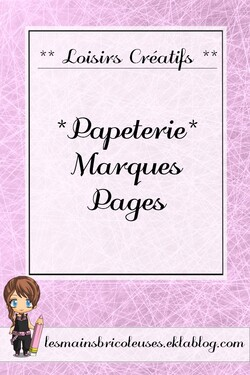 *Papéterie* Marques pages