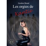 Chronique Les orgies de Kantie volume 1 de Gordon Brand