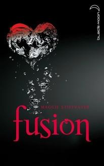 Maggie Stiefvater - Saga Frisson - Tome 3 - Fusion