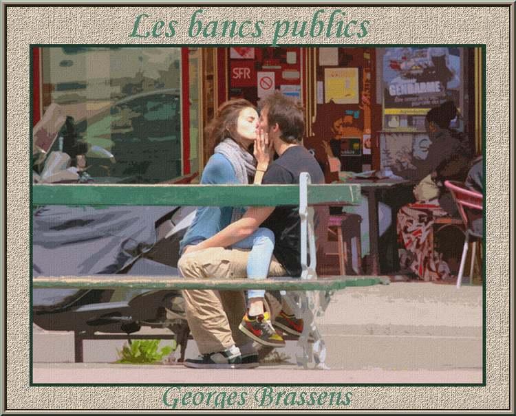 """"""" Les bancs publics"""" chanson de Georges Brassens"""