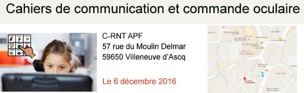 Cahiers de communication et commande oculaire : (Atelier / Formation ) Villeneuve d'Ascq le 6 décembre