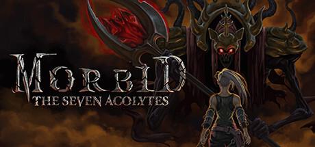 NEWS : Morbid, The seven acolytes, présentation