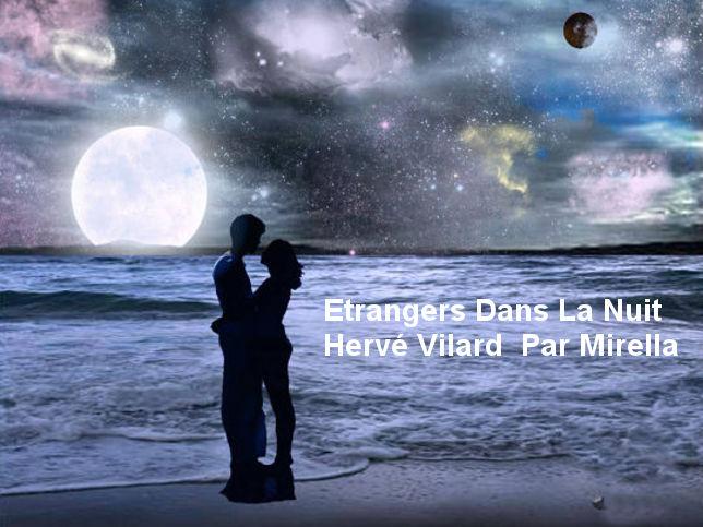 Etrangers Dans La Nuit      Hervé Vilard    Par Mirella .