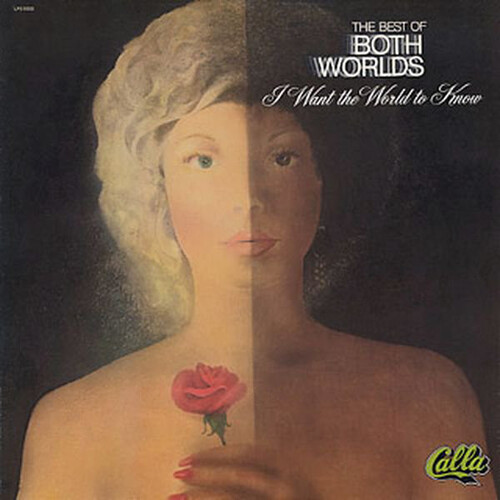"""The Best Of Both Worlds : Album """" I Want The World To Know """" Calla Records LPS 5003 [ US ]"""
