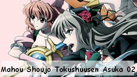 Mahou Shoujo Tokushuusen Asuka 02
