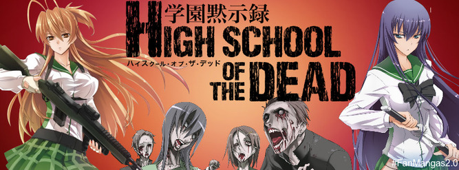 HighSchool Of The Dead VOSTFR
