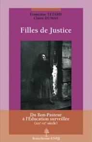 Filles de justice - Françoise Tétard et Claire Dumas