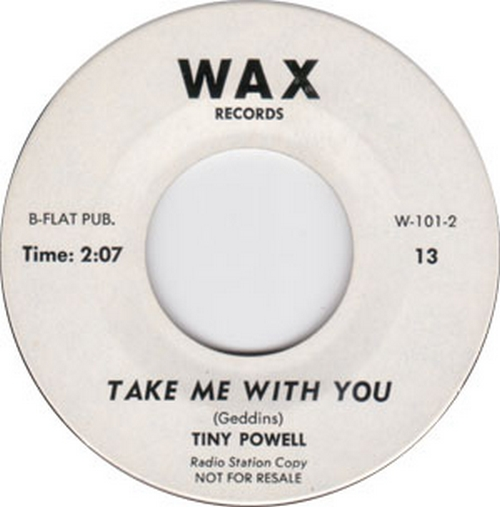 Tiny Powell : Take Me With You