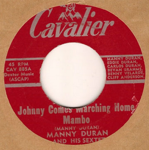 Manny Duran & His Sextet : Johnny Comes Marching Home Mambo