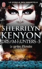 Le cercle des immortels : Dream-Hunters, tome 5