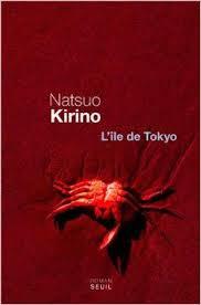 L'île de Tökyô   Natsuo Kirino