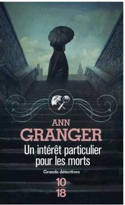 Lecture: Un intérêt particulier pour les morts de Anne Granger