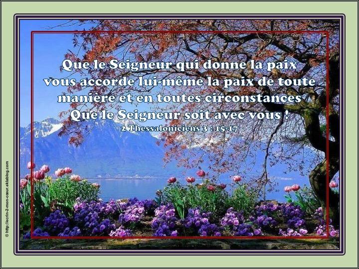Que le Seigneur soit avec vous - 2 Thessaloniciens 3 : 15-17