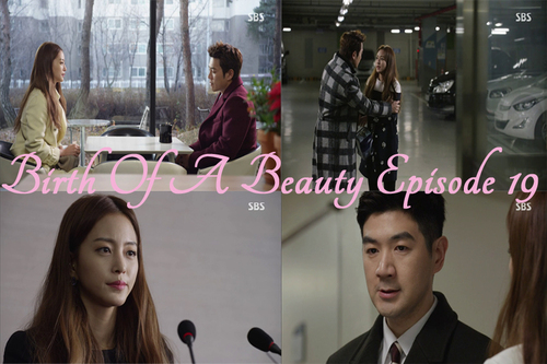 Birth of A Beauty Episode 19