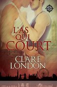 L'as qui court par [London, Clare]