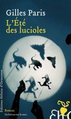 Gilles Paris : L'?t? des lucioles