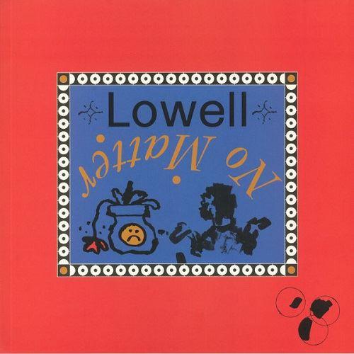 Lowell - No Matter (1985)