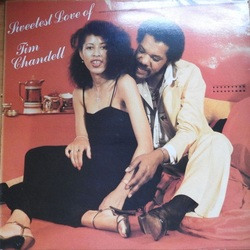 Tim Chandell - Sweetes Love Of ... - Complete LP