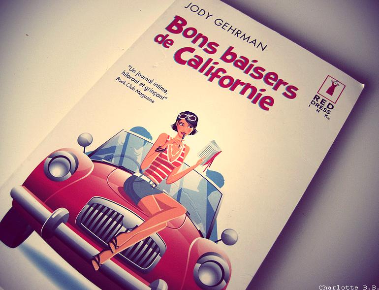 [Lecture] Bon baisers de Californie : vengeance, humour et légèreté.