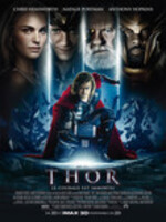 Thor, Dieu tout puissant mais arrogant, est exilé du royaume d'Asgard et envoyé sur Terre. Mais quand les forces du mal arrivent, il devient un héros....-----...Film de Kenneth Branagh	 Action, aventure et fantastique	 1 h 55 min  27 avril 2011 Avec Chris Hemsworth, Natalie Portman, Tom Hiddleston