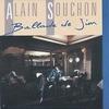 Alain Souchon - La ballade de Jim.jpg