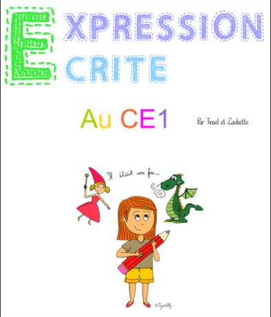 Fichier Expression écrite au CE1 (Zaubette et Tinsel)