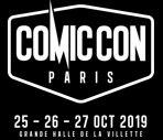 COMIC CON PARIS 2019 - Découvrez la bande-annonce de l'édition 2019