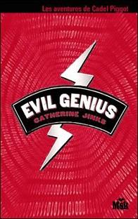 Genius T1 : Evil Genius , Catherine Jinks
