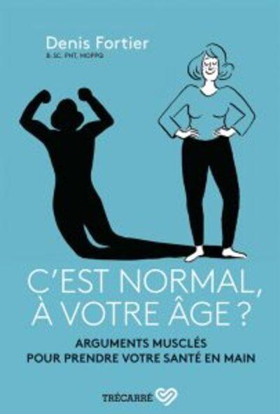 Santé 3:  La santé n'a pas d'âge, une entrevue avec Denis Fortier