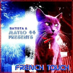 Matlo44 Presents The French Touch