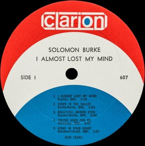 "Solomon Burke : Album "" I Almost Lost My Mind "" Clarion Records SD 607 [ US ]"
