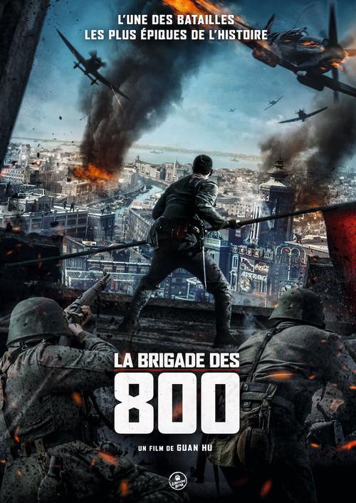 LA BRIGADE DES 800, LE PLUS GROS SUCCES DU BOX-OFFICE CHINOIS EN 2020 ARRIVE EN FRANCE !