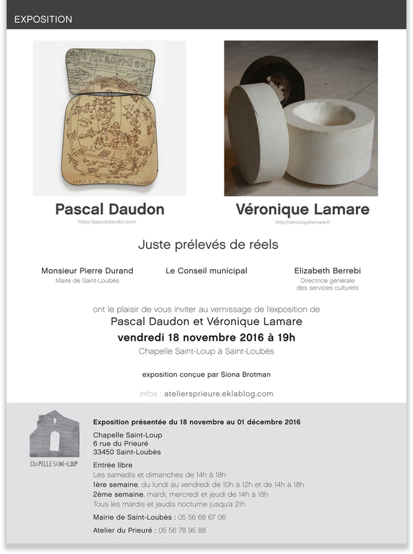 Exposition # 22, Pascal Daudon, Véronique Lamare, Juste prélevés de réels
