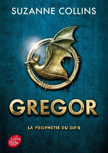 Gregor 1- La prophétie du gris - Suzanne Collins