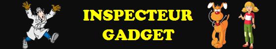 inspecteur gadget bannière