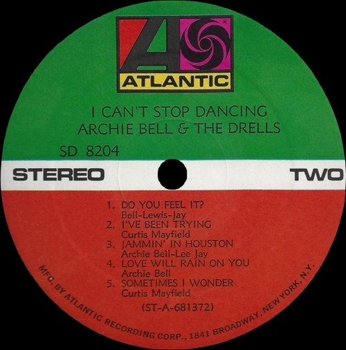 "Archie Bell & The Drells : Album "" I Can't Stop Dancing "" Atlantic Records SD 8204 [ US ]"