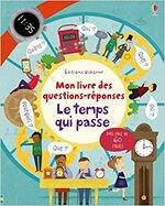Mon livre des questions-réponses: le temps(...)