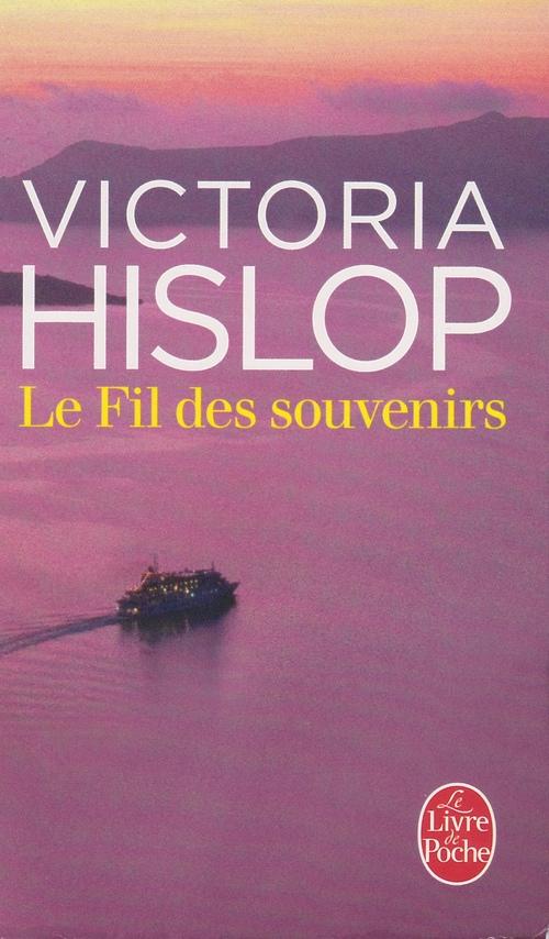 Le fil des souvenirs de Victoria HISLOP ****