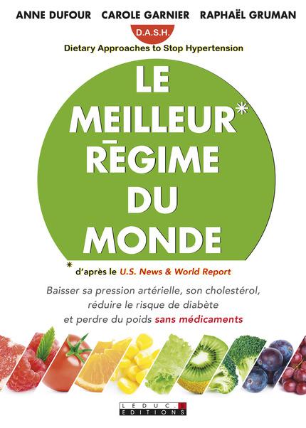 Le meilleur régime du monde - Anne Dufour & Carole Garnier & Raphaël Gruman